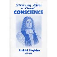 Striving After a Good Conscience by Ezekiel Hopkins