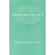 Immortality by Loraine Boettner