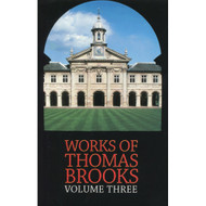 The Works of Thomas Brooks (Volume 3)