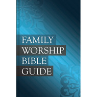 Family Worship Bible Guide (Hardcover)