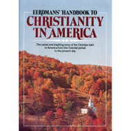Eerdmans' Handbook to Christianity in America