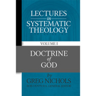 Lectures in Systematic Theology, Volume 1: The Doctrine of God