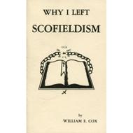 Why I Left Scofieldism