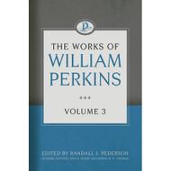 The Works of William Perkins (Volume 3)
