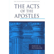 The Acts of the Apostles (The Pillar New Testament Commentary)