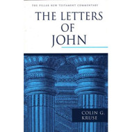 The Letters of John (The Pillar New Testament Commentary)