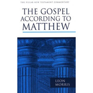 The Gospel according to Matthew (The Pillar New Testament Commentary)