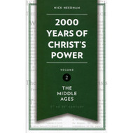 2000 Years of Christ's Power: The Middle Ages - Volume 2