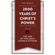 2000 Years of Christ's Power: The Age of the Early Church Fathers - Volume 1