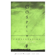 Gospel Conversation by Jeremiah Burroughs (Hardcover)