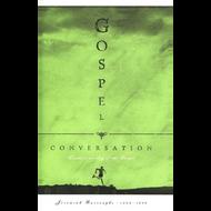 Gospel Conversation by Jeremiah Burroughs (Hardcover)