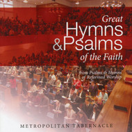 Great Hymns & Psalms of the Faith: from Psalms & Hymns of Reformed Worship