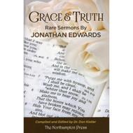 Grace & Truth: Rare Sermons by Jonathan Edwards