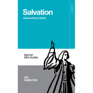 Salvation: Full and Free in Christ