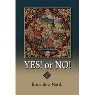 Yes! or No! Brownlow North