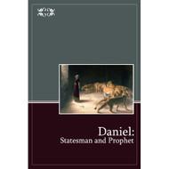 Daniel: Statesman and Prophet