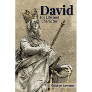 David: His Life and Character