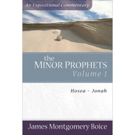 The Minor Prophets, Volume 1: Hosea–Jonah
