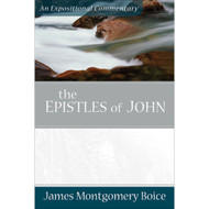 The Epistles of John: An Expository Commentary