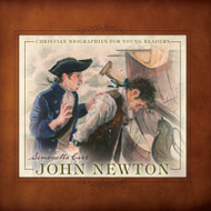 John Newton (Christian Biographies for Young Readers)