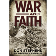 War and Faith: Short Biographies from the Second World War