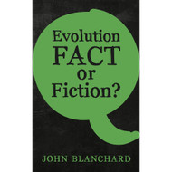 Evolution Fact or Fiction?