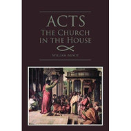 Acts: The Church in the House