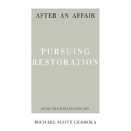 After an Affair: Pursuing Restoration