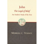 John: The Gospel of Belief: An Analytic Study of the Text
