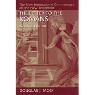 The Letter to the Romans, Second Edition (New International Commentary on the New Testament)