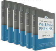 The Works of William Perkins (Six Volume Set)
