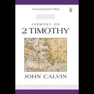 Sermons on 2 Timothy
