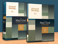 Pastoral Theology: The Man of God (Two Volume Set)