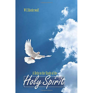 A Help to the Study of the The Holy Spirit