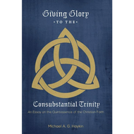 Giving Glory to the Consubstantial Trinity