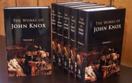 The Works of John Knox (Six volume set)