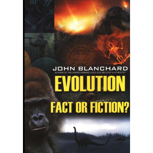 Evolution – Fact or Fiction?