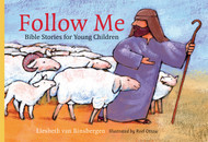 Follow Me: Bible Stories for Young Children