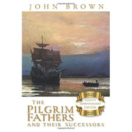 The Pilgrim Fathers and their Successors