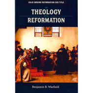 The Theology of the Reformation