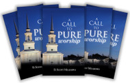 A Call to Pure Worship (Bundle of 10)