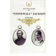 "The Life and Letters of ""Stonewall"" Jackson"