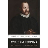 William Perkins: Architect of Puritanism
