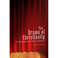The Drama of Christianity: An Interpretation of the Book of Revelation