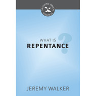 What is Repentance? (Cultivating Biblical Godliness)