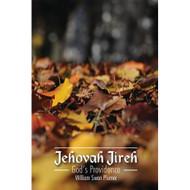 Jehovah Jireh: God's Providence