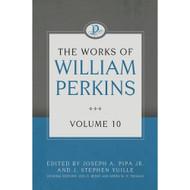 The Works of William Perkins (Volume 10)