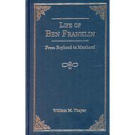 Life of Ben Franklin: From Boyhood to Manhood