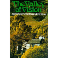 Valley of Vision by Arthur Bennett (Paperback)