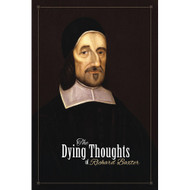 The Dying Thoughts of Richard Baxter